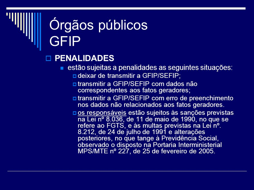 Órgãos públicos GFIP PENALIDADES