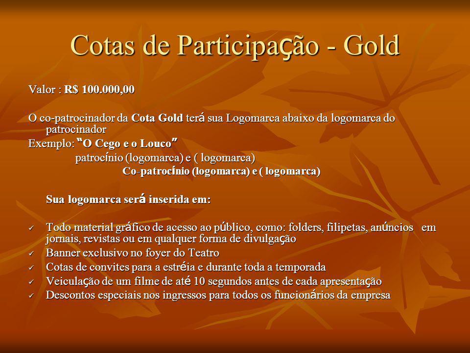 Cotas de Participação - Gold