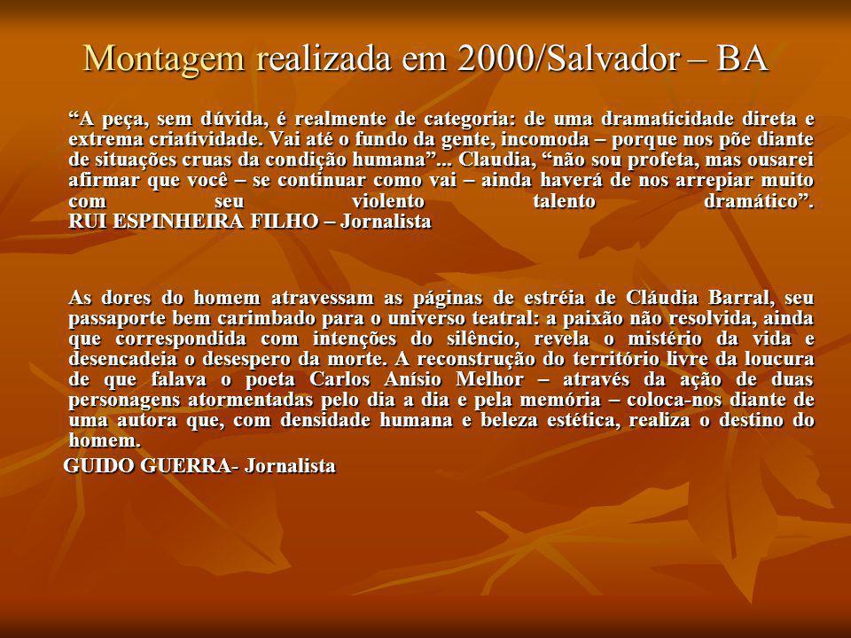 Montagem realizada em 2000/Salvador – BA