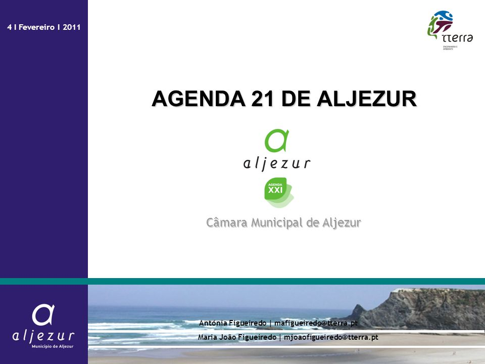 AGENDA 21 DE ALJEZUR Câmara Municipal de Aljezur 4 I Fevereiro I 2011