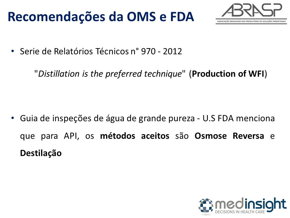 Recomendações da OMS e FDA