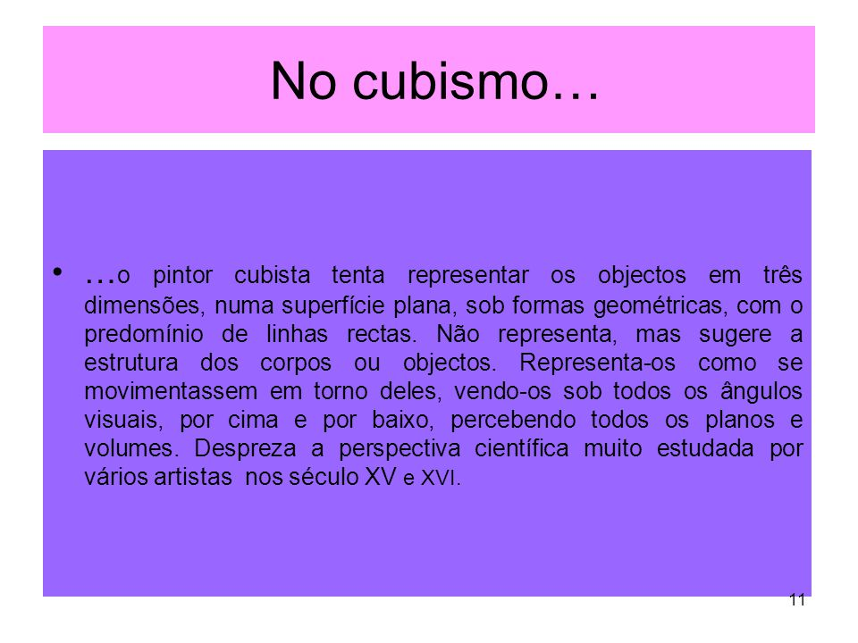 No cubismo…