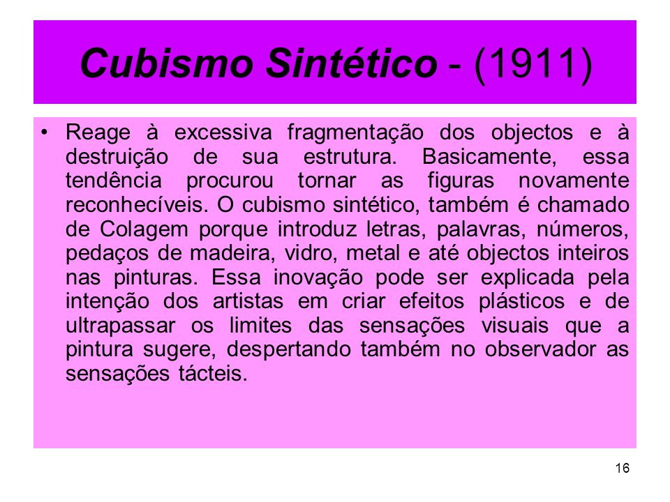 Cubismo Sintético - (1911)