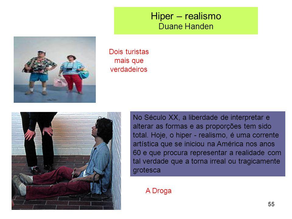 Hiper – realismo Duane Handen