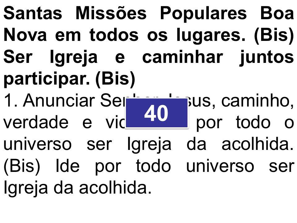 Santas Missões Populares Boa Nova em todos os lugares