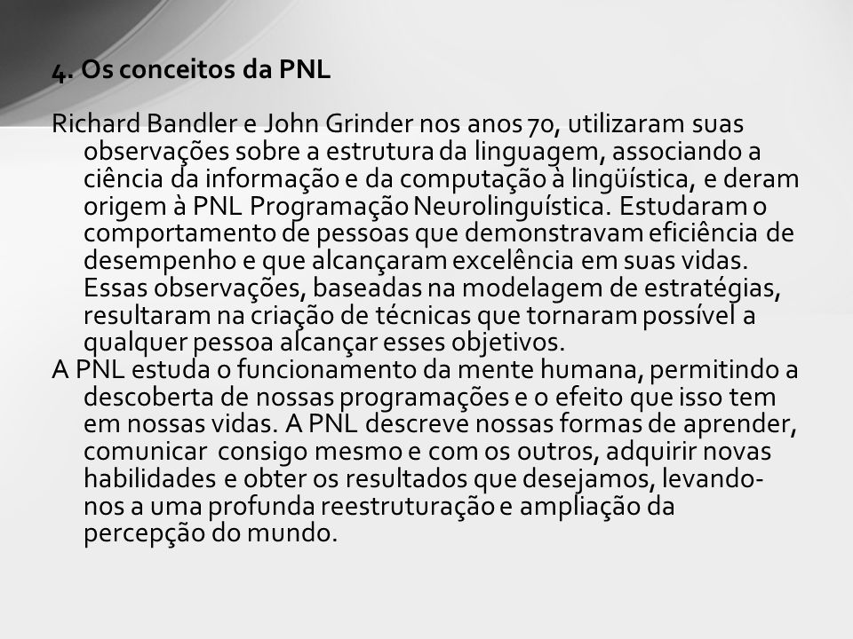 4. Os conceitos da PNL