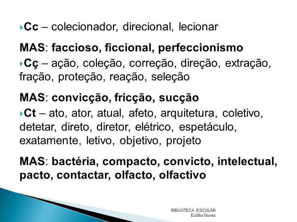 Cc – colecionador, direcional, lecionar
