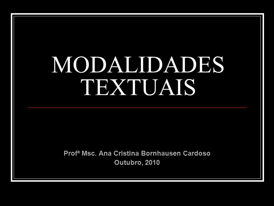 Profª Msc. Ana Cristina Bornhausen Cardoso Outubro, 2010