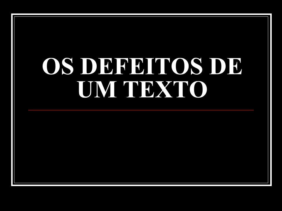 OS DEFEITOS DE UM TEXTO