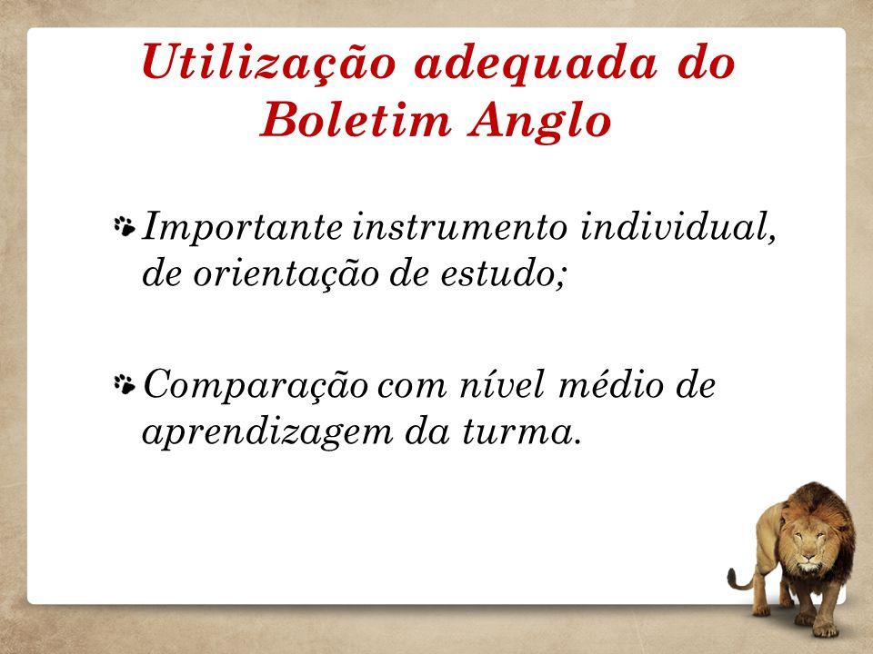 Utilização adequada do Boletim Anglo