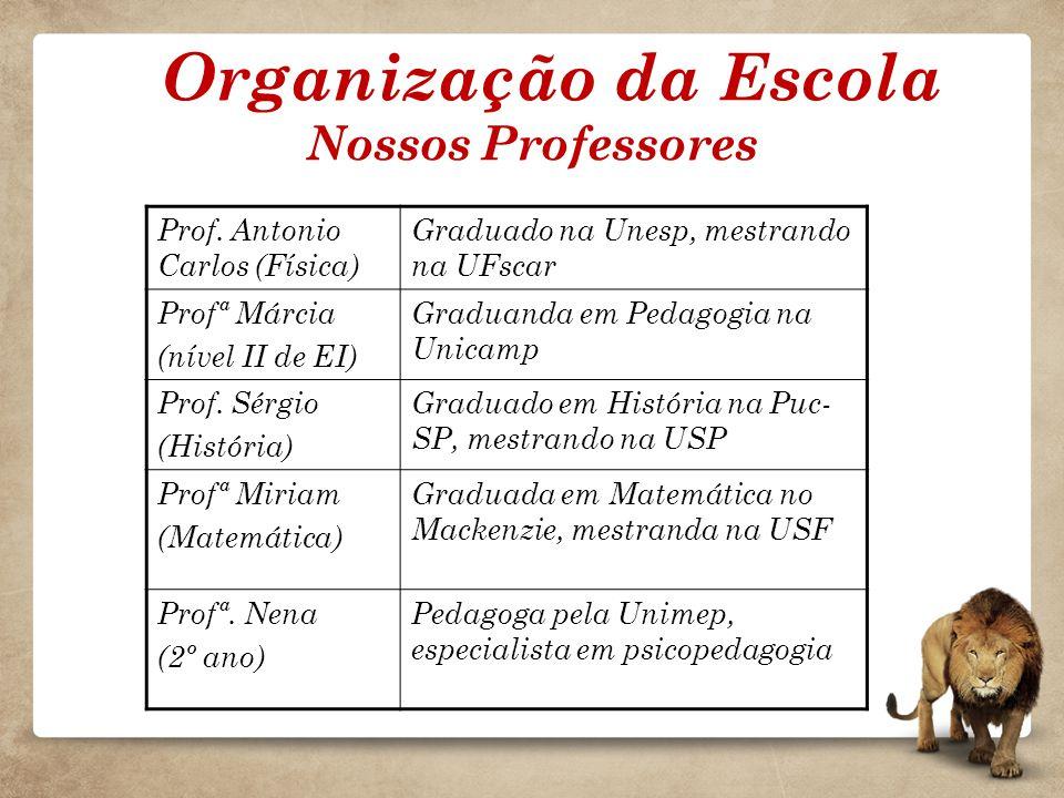 Organização da Escola Nossos Professores