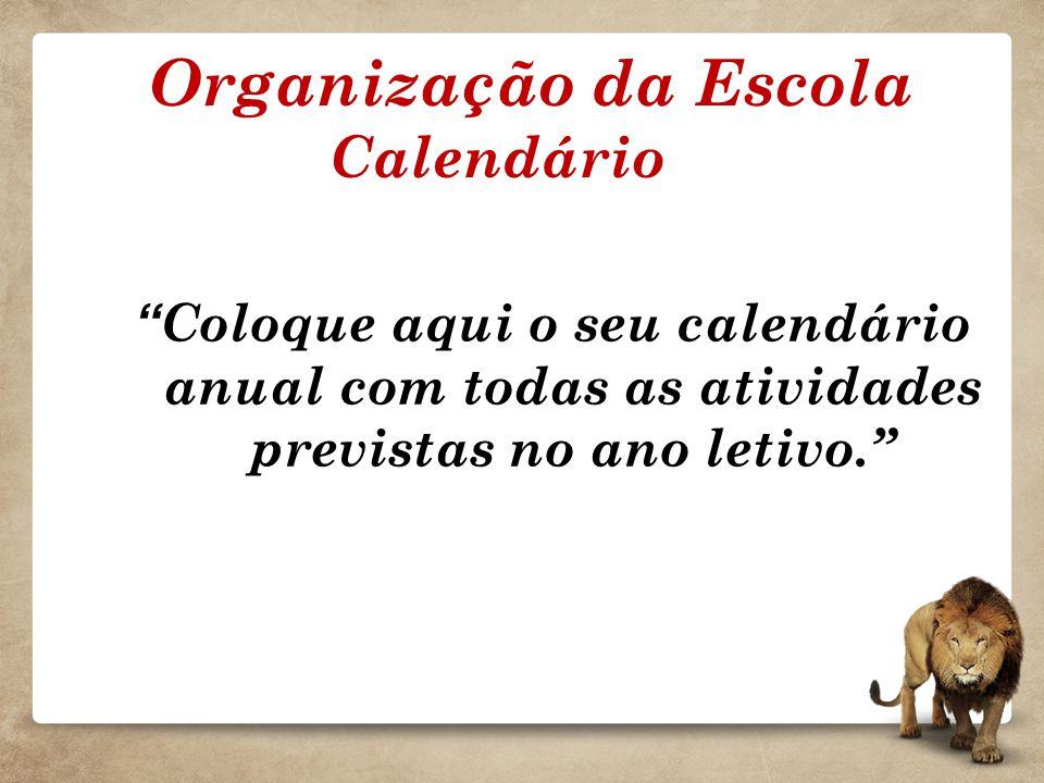 Organização da Escola Calendário