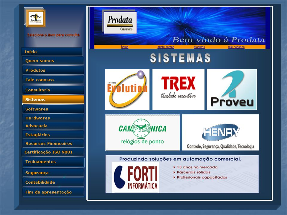 SISTEMAS Sistemas Estagiários Recursos Financeiros