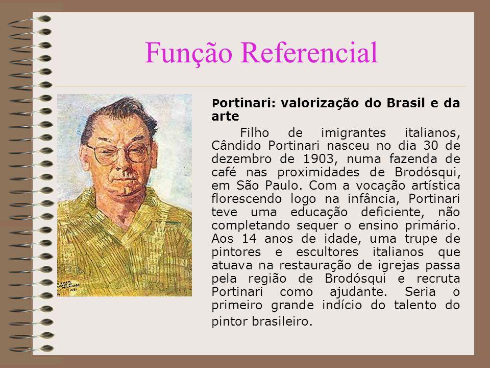 Função Referencial Portinari: valorização do Brasil e da arte.