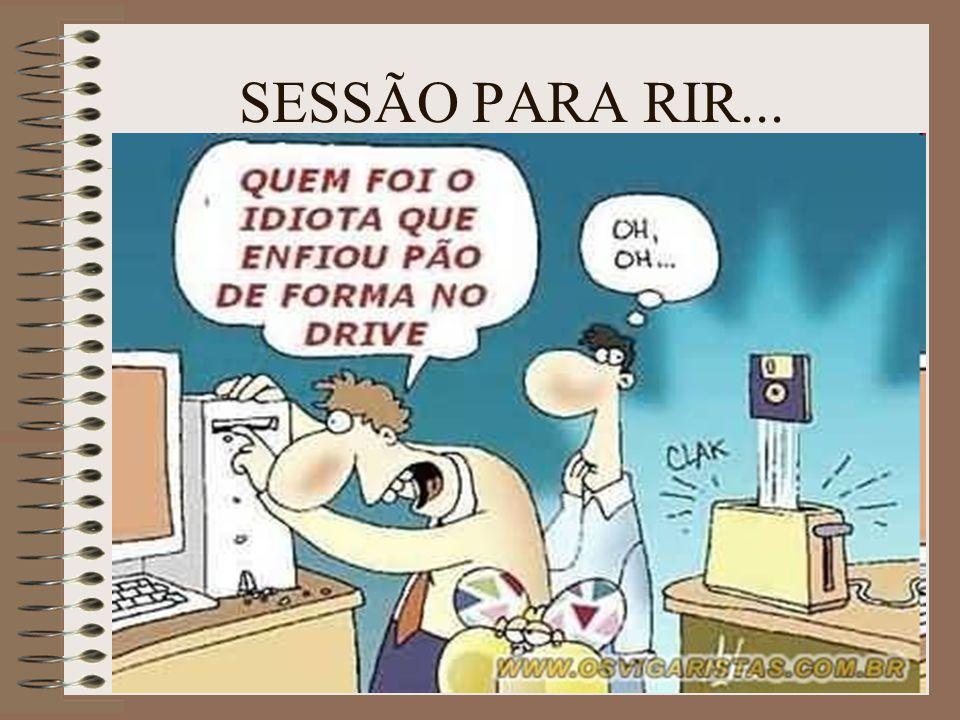SESSÃO PARA RIR...