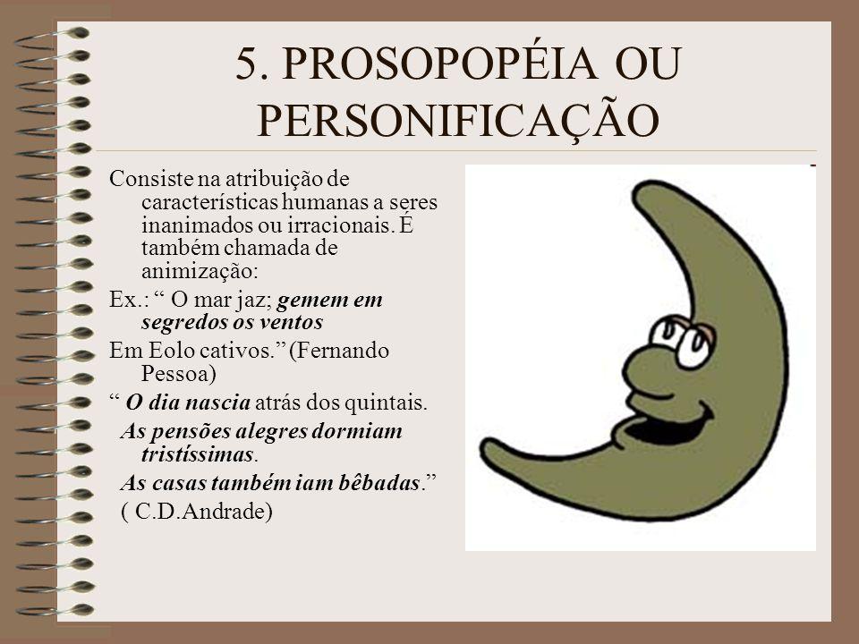 5. PROSOPOPÉIA OU PERSONIFICAÇÃO