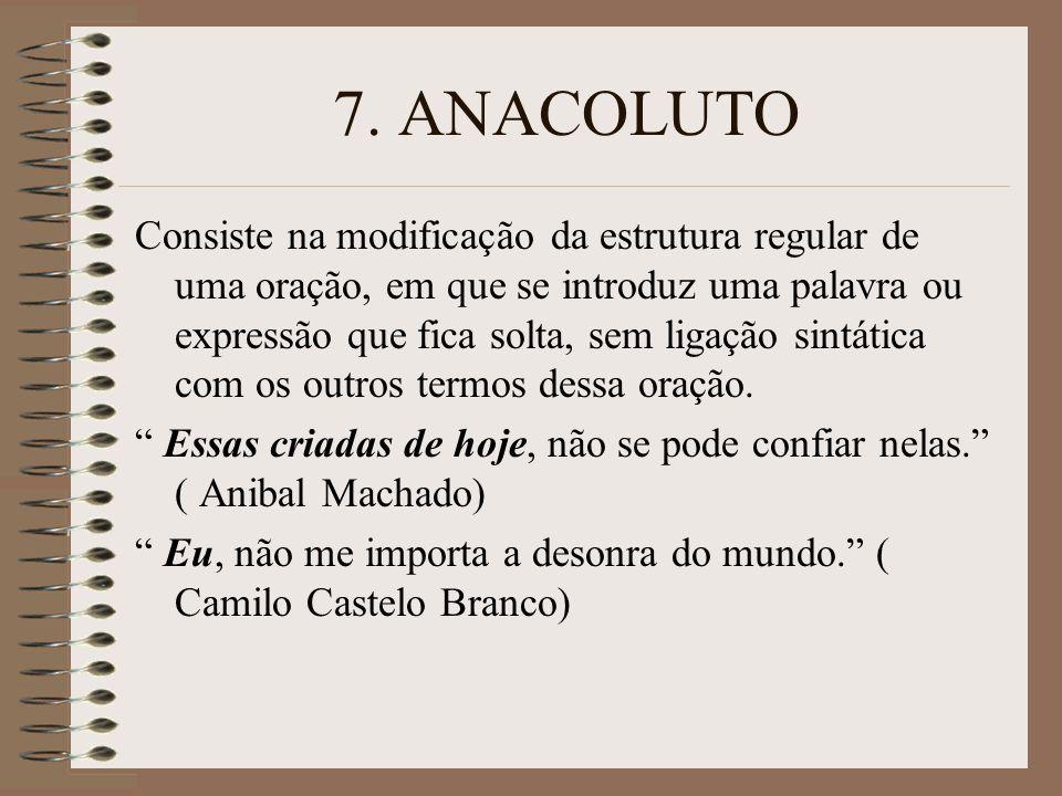 7. ANACOLUTO