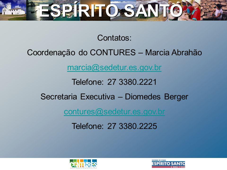 Coordenação do CONTURES – Marcia Abrahão marcia@sedetur.es.gov.br