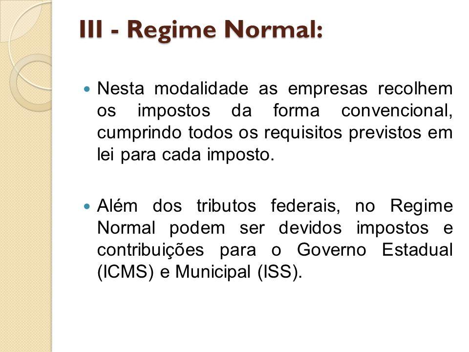 III - Regime Normal: