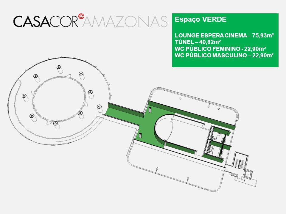 Espaço VERDE LOUNGE ESPERA CINEMA – 75,93m² TÚNEL – 40,82m²