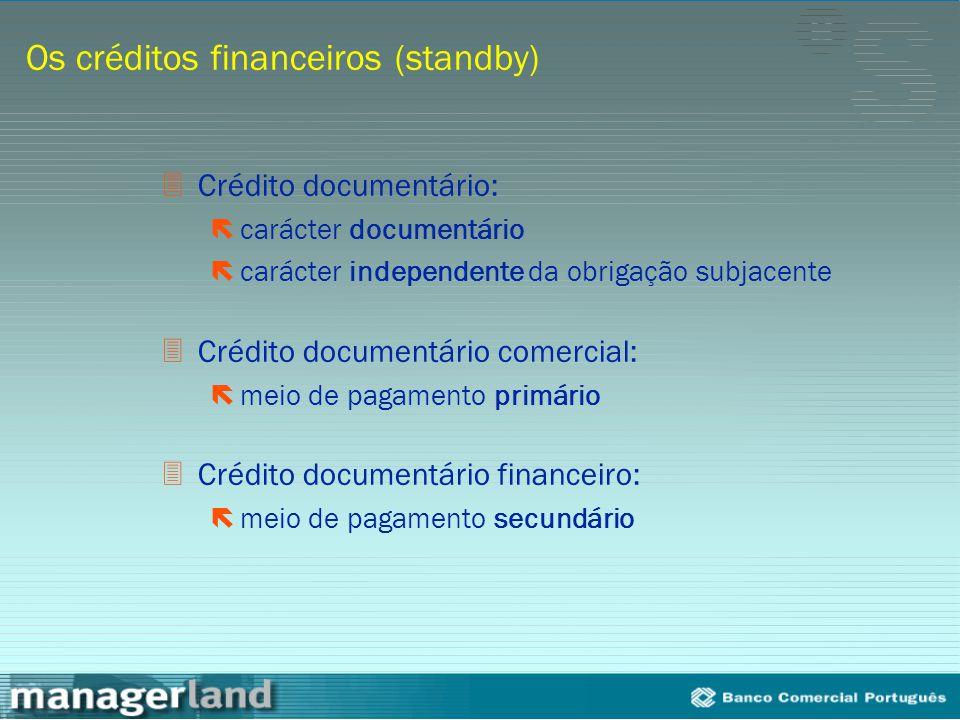 Os créditos financeiros (standby)