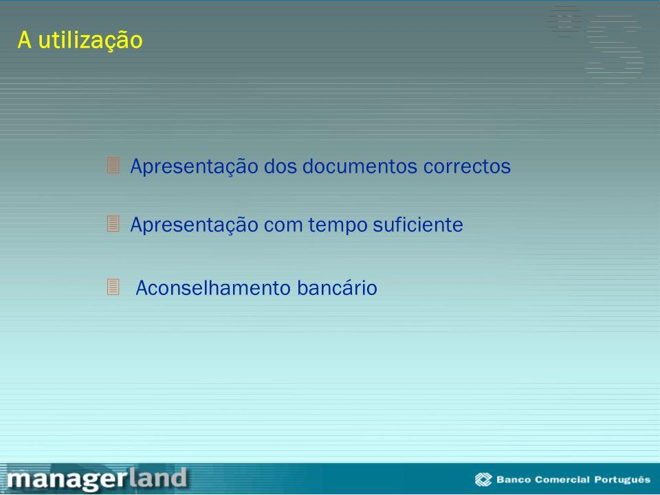 A utilização Apresentação dos documentos correctos