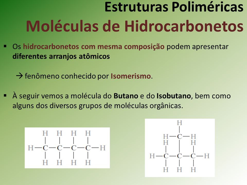 Estruturas Poliméricas Moléculas de Hidrocarbonetos