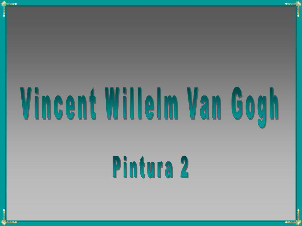 Vincent Willelm Van Gogh