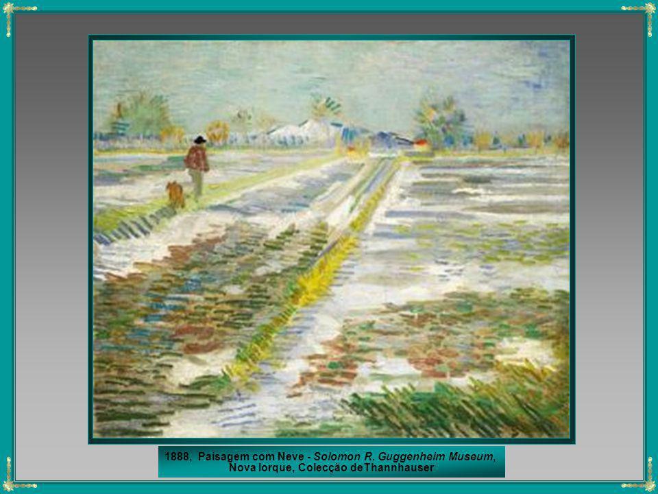 1888, Paisagem com Neve - Solomon R. Guggenheim Museum,