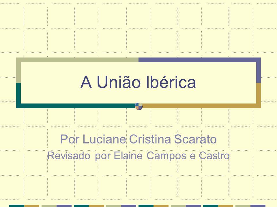 Por Luciane Cristina Scarato Revisado por Elaine Campos e Castro