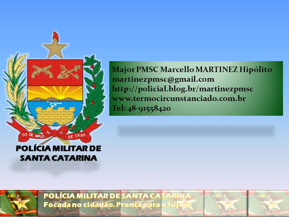 POLÍCIA MILITAR DE SANTA CATARINA