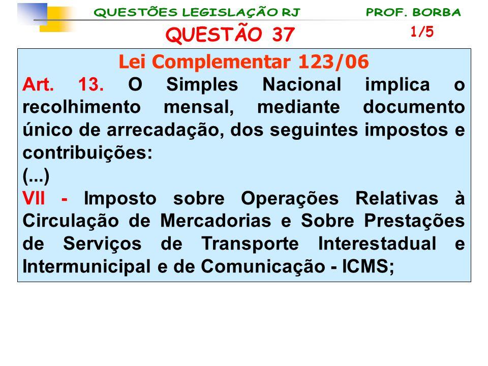 QUESTÃO 37 Lei Complementar 123/06