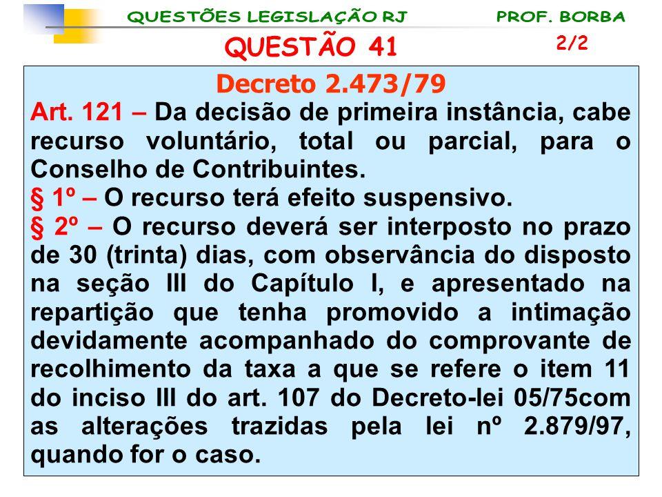 § 1º – O recurso terá efeito suspensivo.