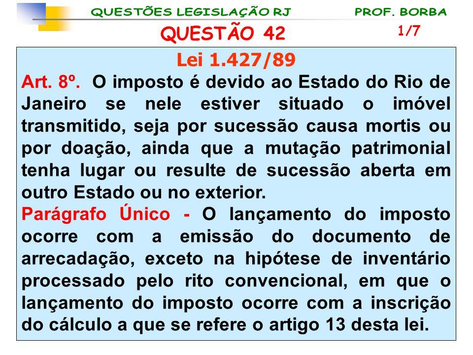 QUESTÃO 42 1/7. Lei 1.427/89.