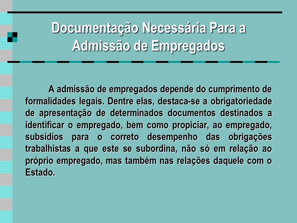 Documentação Necessária Para a Admissão de Empregados