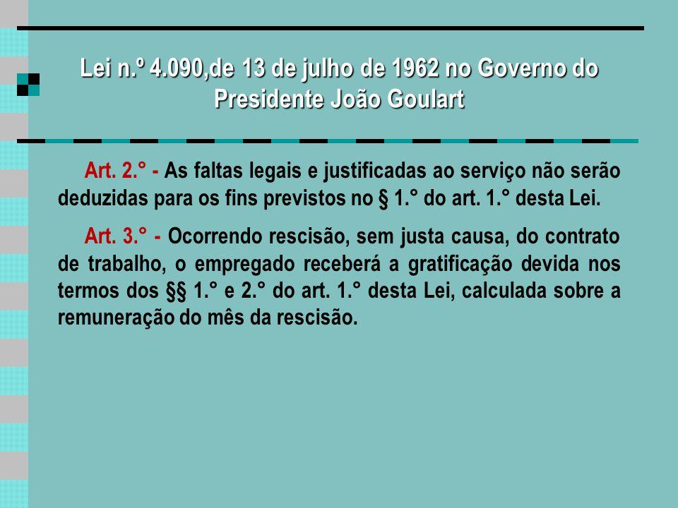 Lei n.º 4.090,de 13 de julho de 1962 no Governo do Presidente João Goulart