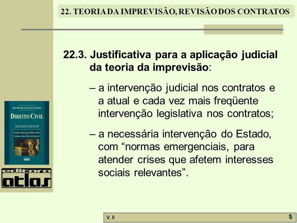 22.3. Justificativa para a aplicação judicial da teoria da imprevisão: