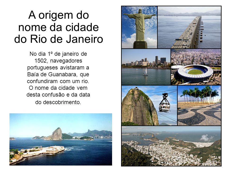 A origem do nome da cidade do Rio de Janeiro