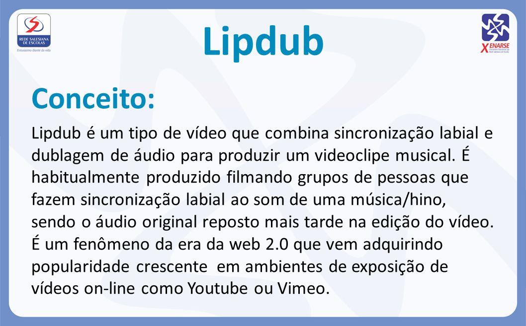 Lipdub Conceito: