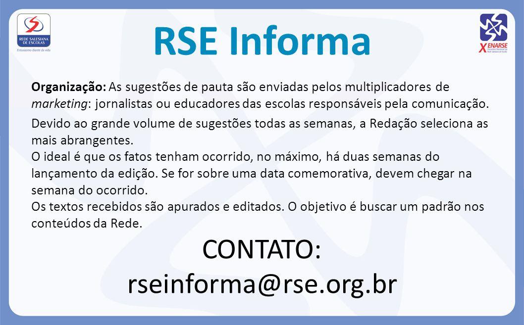 RSE Informa CONTATO: rseinforma@rse.org.br