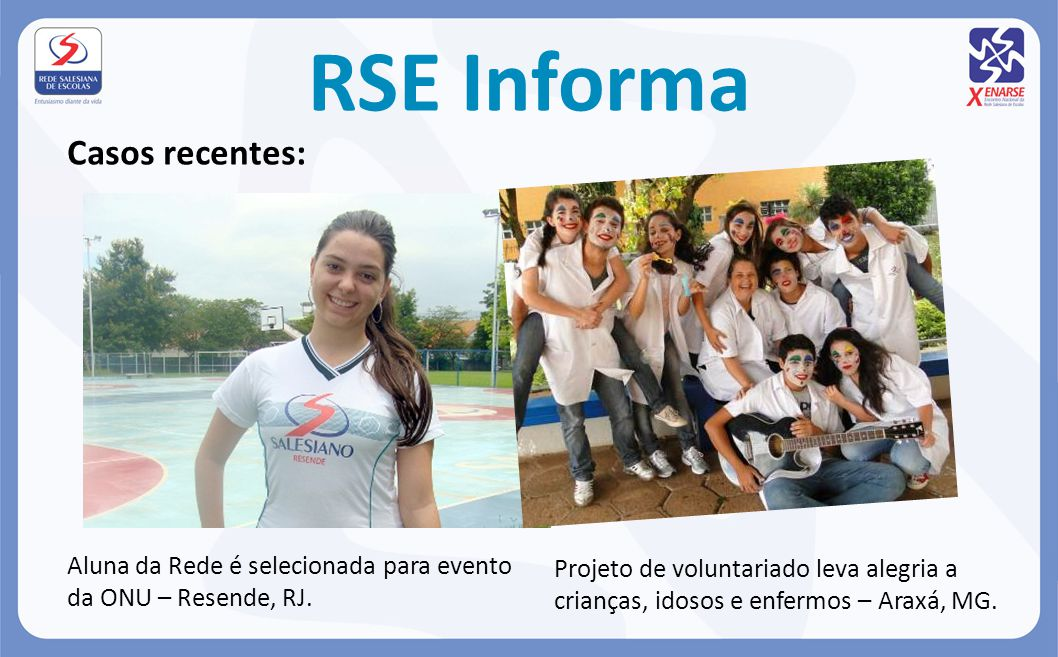 RSE Informa Casos recentes: