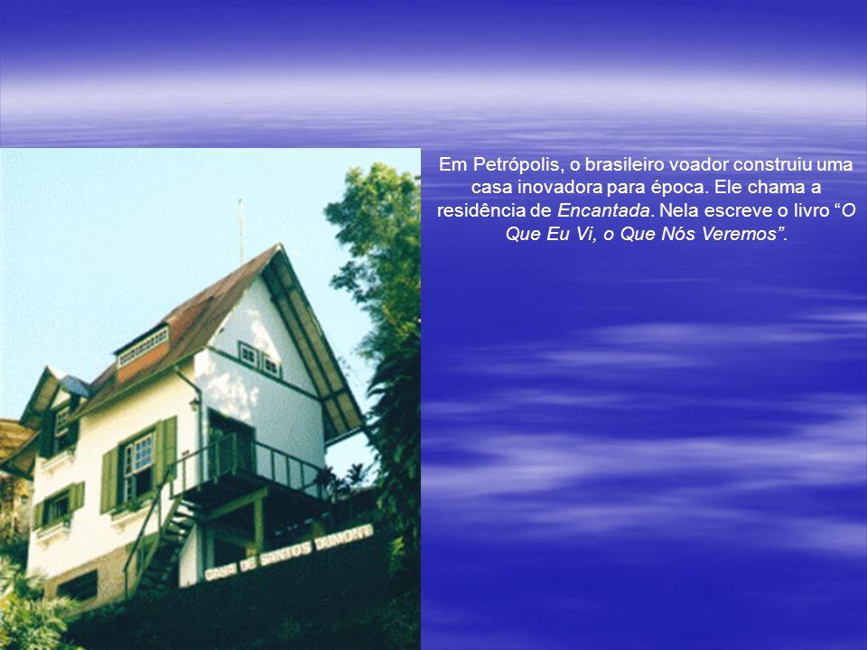 Em Petrópolis, o brasileiro voador construiu uma casa inovadora para época.