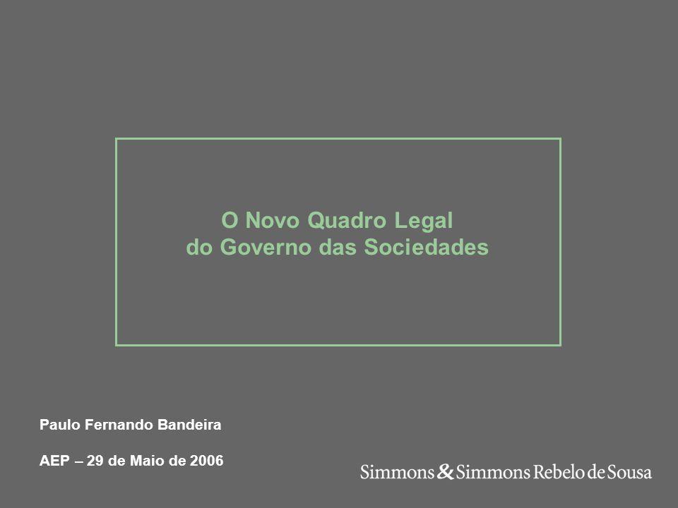 O Novo Quadro Legal do Governo das Sociedades