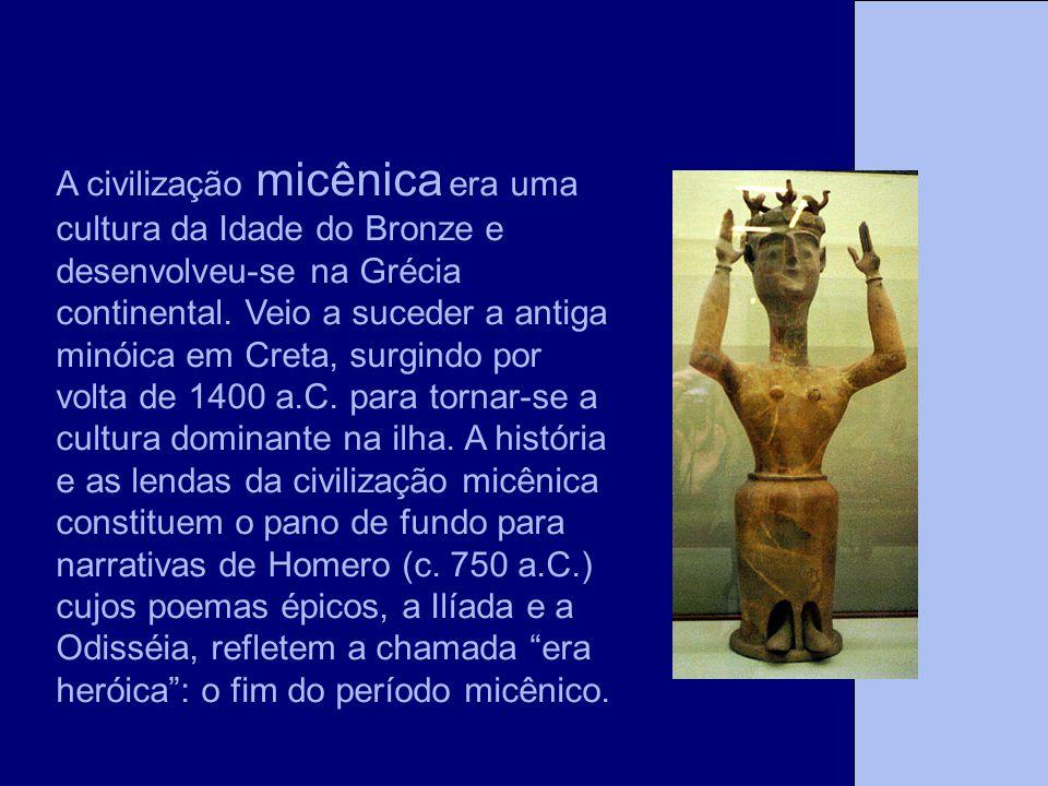 A civilização micênica era uma cultura da Idade do Bronze e desenvolveu-se na Grécia continental. Veio a suceder a antiga minóica em Creta, surgindo por volta de 1400 a.C. para tornar-se a cultura dominante na ilha. A história e as lendas da civilização micênica constituem o pano de fundo para narrativas de Homero (c. 750 a.C.) cujos poemas épicos, a Ilíada e a Odisséia, refletem a chamada era heróica : o fim do período micênico.