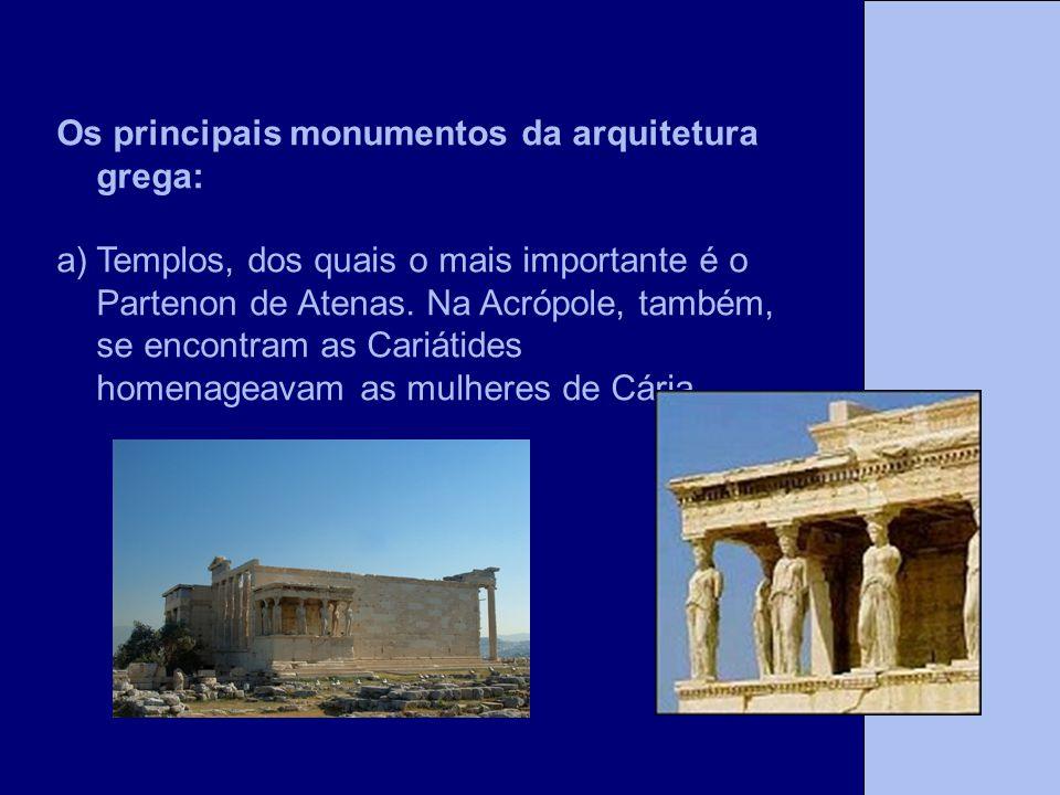 Os principais monumentos da arquitetura grega:
