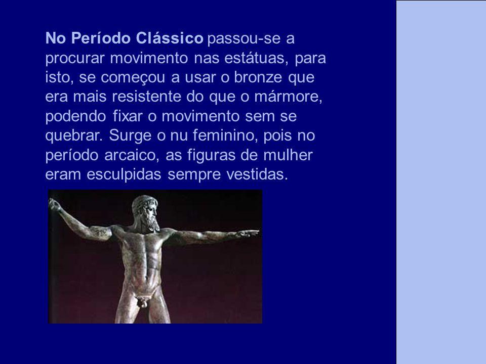 No Período Clássico passou-se a procurar movimento nas estátuas, para isto, se começou a usar o bronze que era mais resistente do que o mármore, podendo fixar o movimento sem se quebrar.
