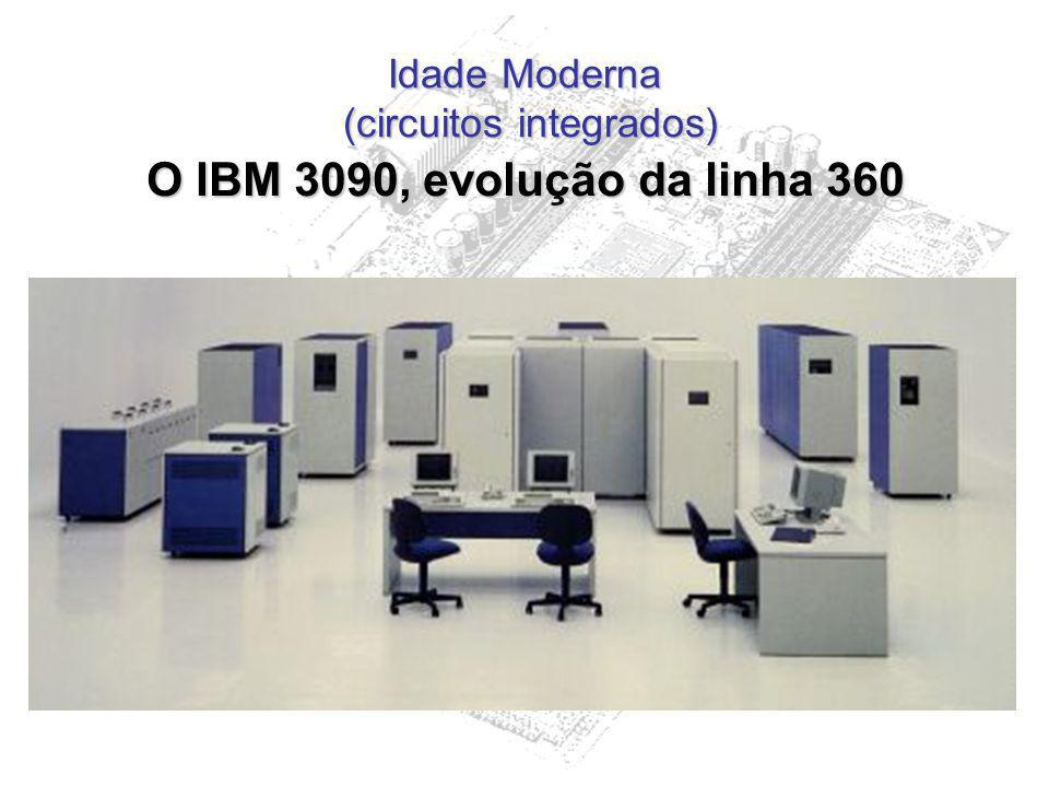 Idade Moderna (circuitos integrados)