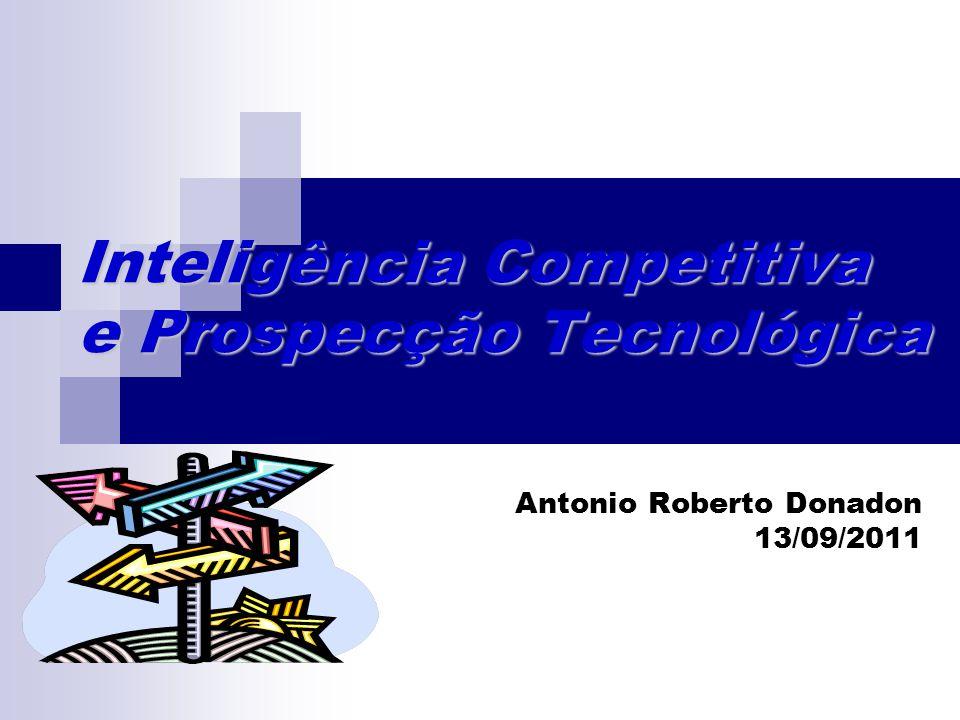 Inteligência Competitiva e Prospecção Tecnológica