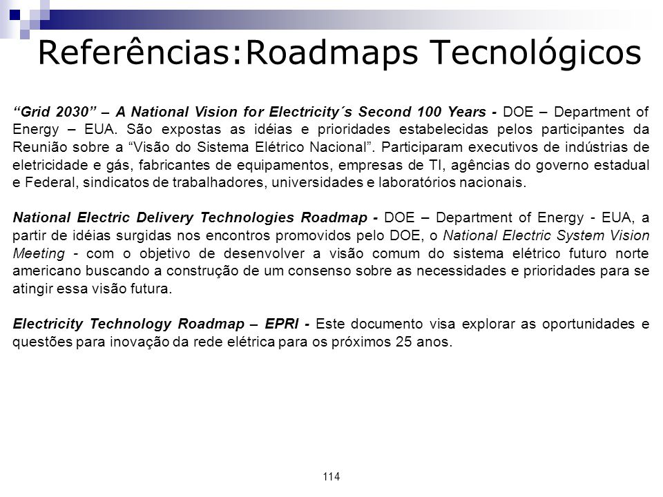 Referências:Roadmaps Tecnológicos