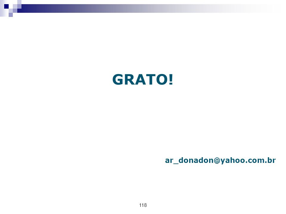 GRATO! ar_donadon@yahoo.com.br